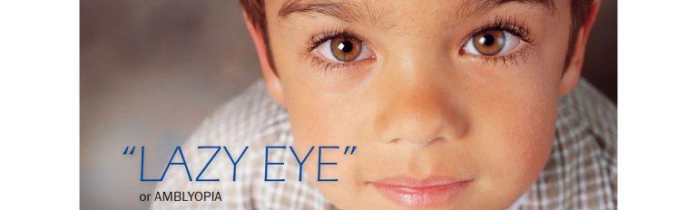 Αμβλυωπία (τεμπέλικο μάτι) – Αυτοαντίληψη . Ταχύτητα ανάγνωσης & κινητικές δεξιότητες